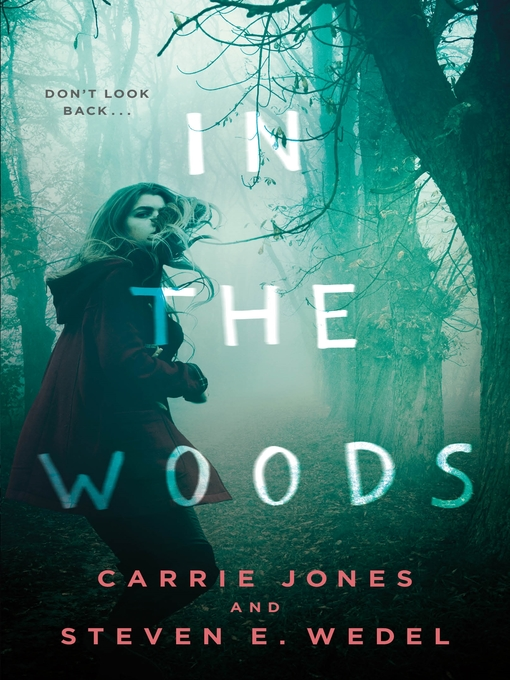 Title details for In the Woods by Carrie Jones - Available