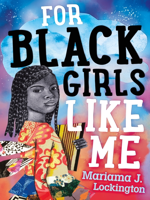 Title details for For Black Girls Like Me by Mariama J. Lockington - Available