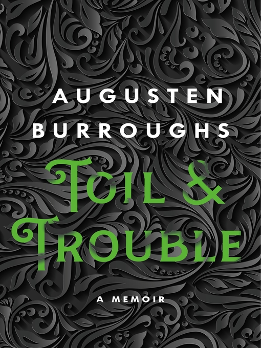 Title details for Toil & Trouble by Augusten Burroughs - Available