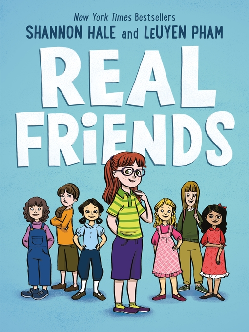 Title details for Real Friends by Shannon Hale - Available
