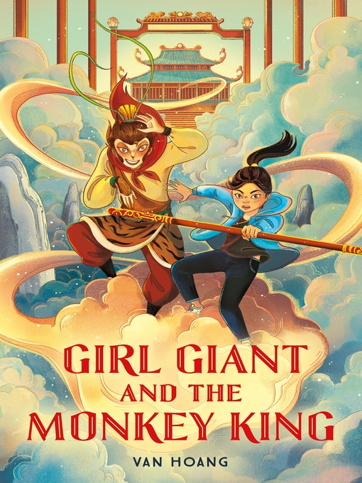 Title details for Girl Giant and the Monkey King by Van Hoang - Wait list