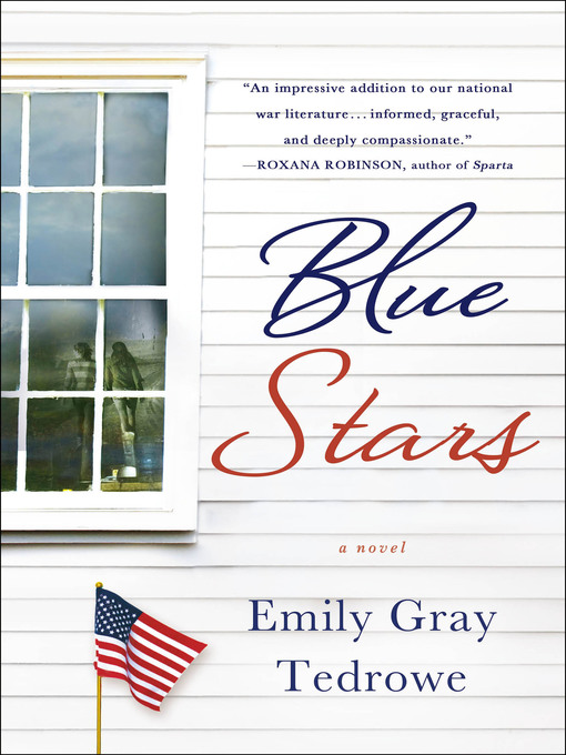 Title details for Blue Stars by Emily Gray Tedrowe - Available