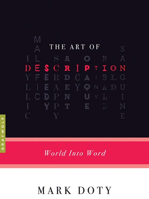 Title details for The Art of Description by Mark Doty - Available