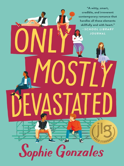 Title details for Only Mostly Devastated by Sophie Gonzales - Available