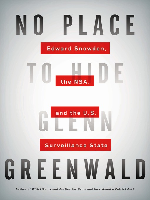 Title details for No Place to Hide by Glenn Greenwald - Available