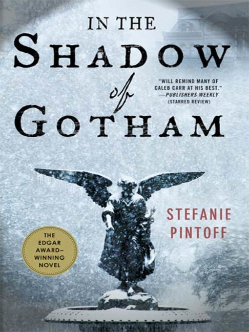Title details for In the Shadow of Gotham by Stefanie Pintoff - Available