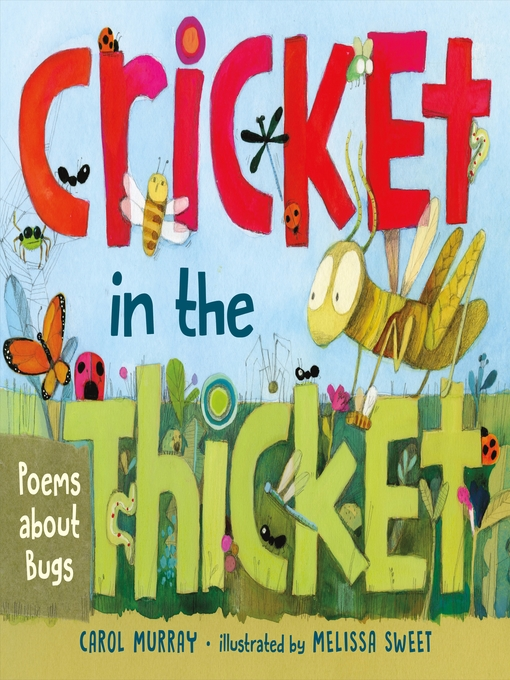 Title details for Cricket in the Thicket by Carol Murray - Available