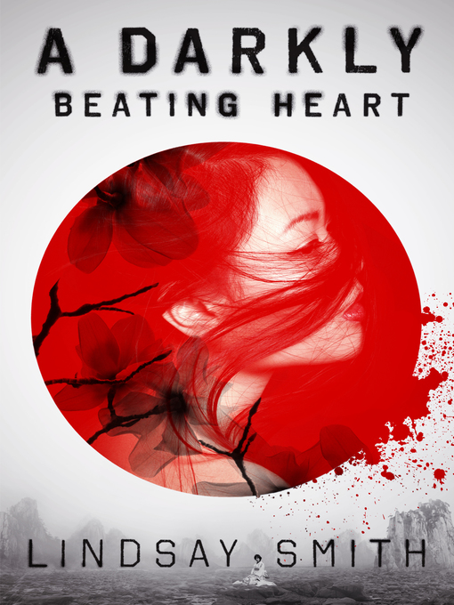 Title details for A Darkly Beating Heart by Lindsay Smith - Available