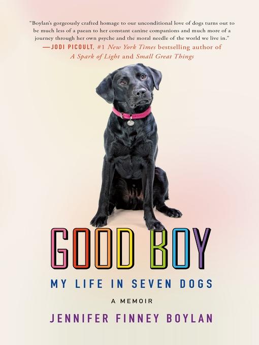Title details for Good Boy by Jennifer Finney Boylan - Wait list
