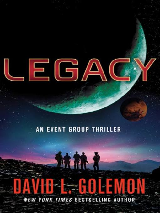 Title details for Legacy by David L. Golemon - Available