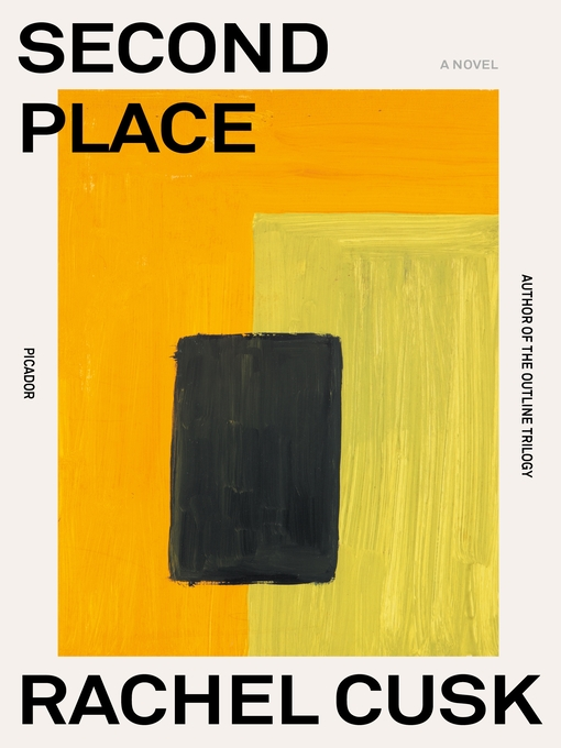Title details for Second Place by Rachel Cusk - Wait list