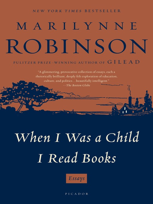 Title details for When I Was a Child I Read Books by Marilynne Robinson - Wait list