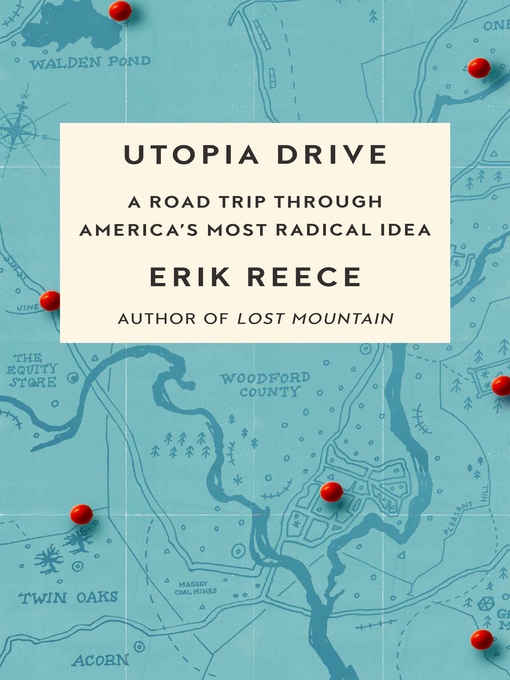 Title details for Utopia Drive by Erik Reece - Available