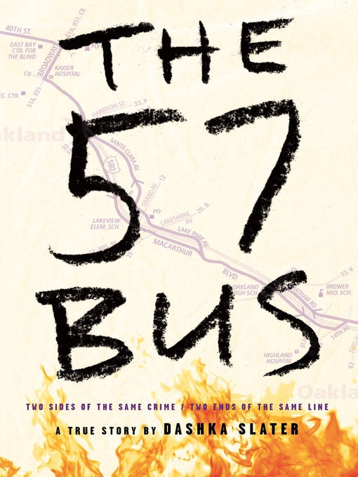 Title details for The 57 Bus by Dashka Slater - Wait list