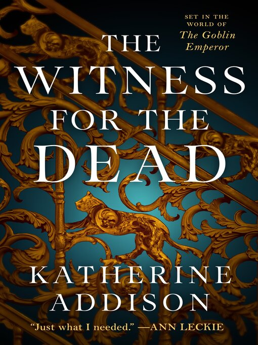 Title details for The Witness for the Dead by Katherine Addison - Available