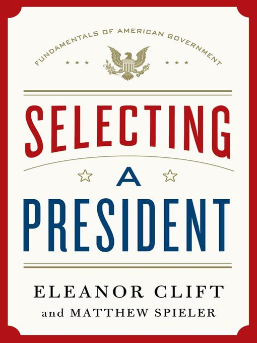 Title details for Selecting a President by Eleanor Clift - Wait list