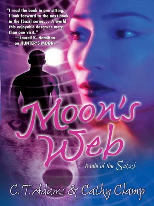 Title details for Moon's Web by C.T. Adams - Available