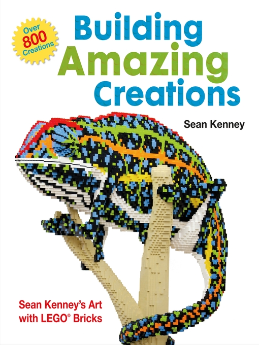 Title details for Building Amazing Creations by Sean Kenney - Available