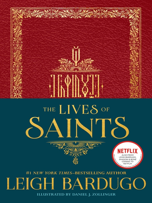 Title details for The Lives of Saints by Leigh Bardugo - Available