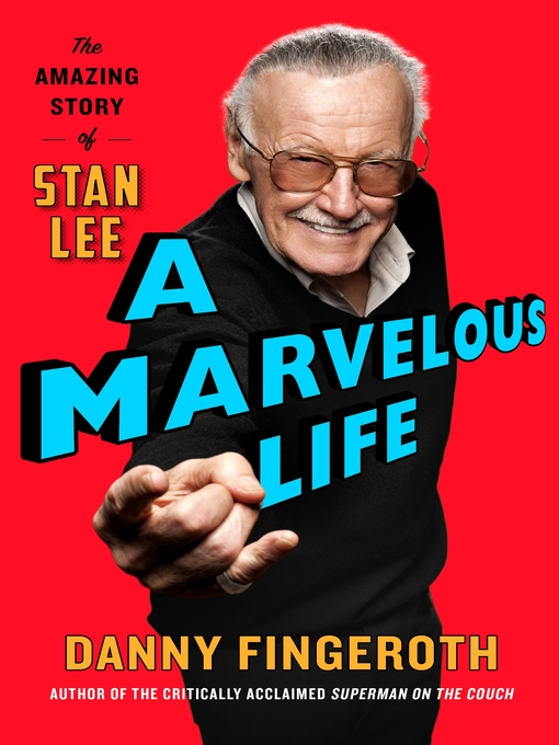 Title details for A Marvelous Life by Danny Fingeroth - Available