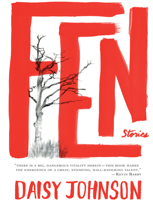 Title details for Fen by Daisy Johnson - Available