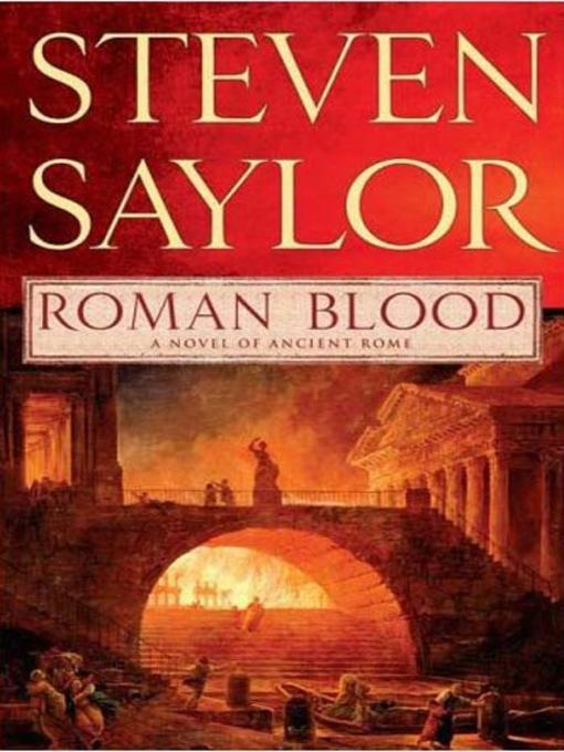 Title details for Roman Blood by Steven Saylor - Wait list