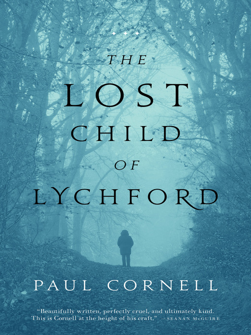 Title details for The Lost Child of Lychford by Paul Cornell - Wait list