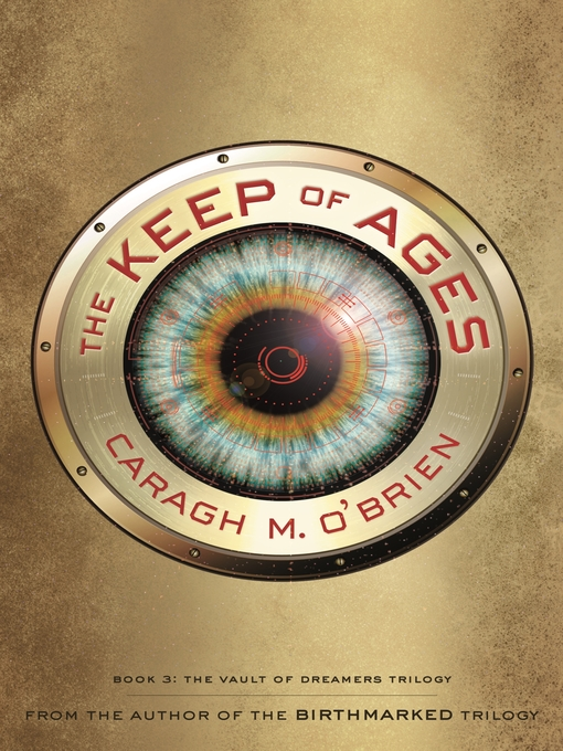 Title details for The Keep of Ages by Caragh M. O'Brien - Wait list