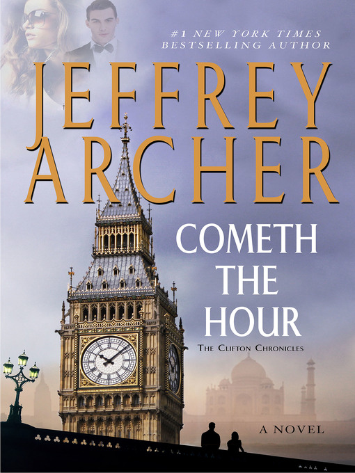 Title details for Cometh the Hour by Jeffrey Archer - Available