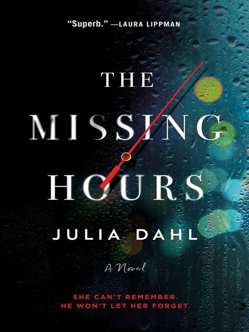 Title details for The Missing Hours by Julia Dahl - Wait list