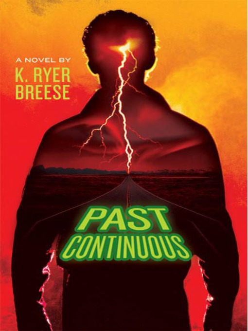 Title details for Past Continuous by K. Ryer Breese - Available