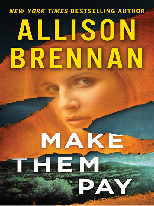 Title details for Make Them Pay by Allison Brennan - Wait list