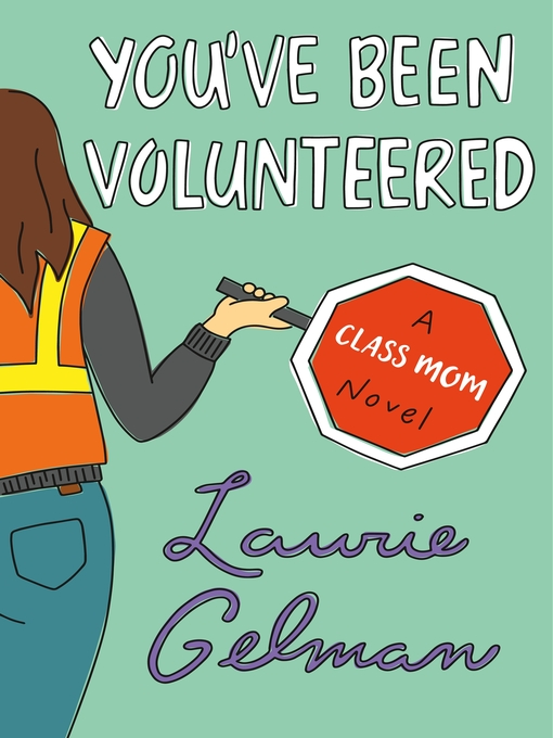 You've been volunteered a class mom novel
