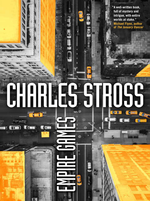 Title details for Empire Games by Charles Stross - Wait list