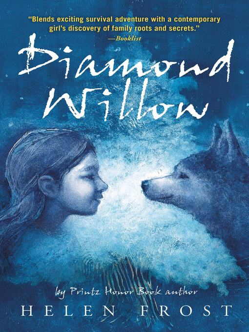 Title details for Diamond Willow by Helen Frost - Wait list