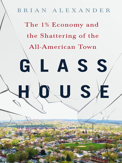 Title details for Glass House by Brian Alexander - Wait list