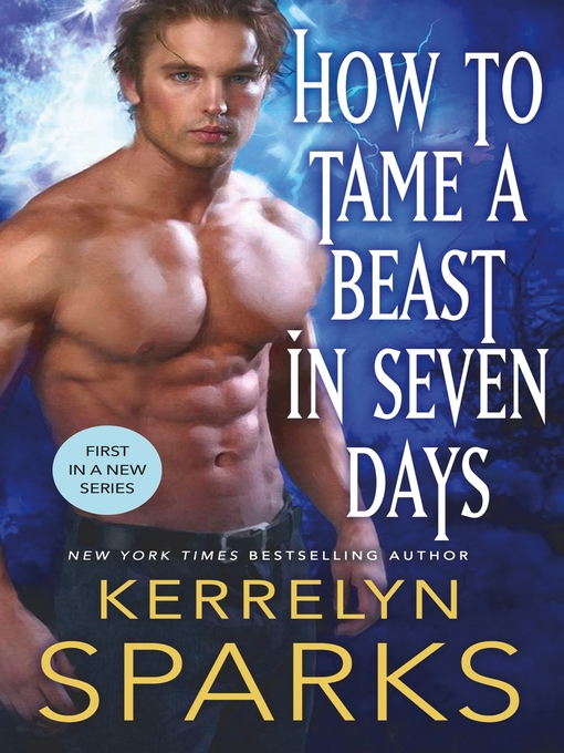 Title details for How to Tame a Beast in Seven Days by Kerrelyn Sparks - Wait list