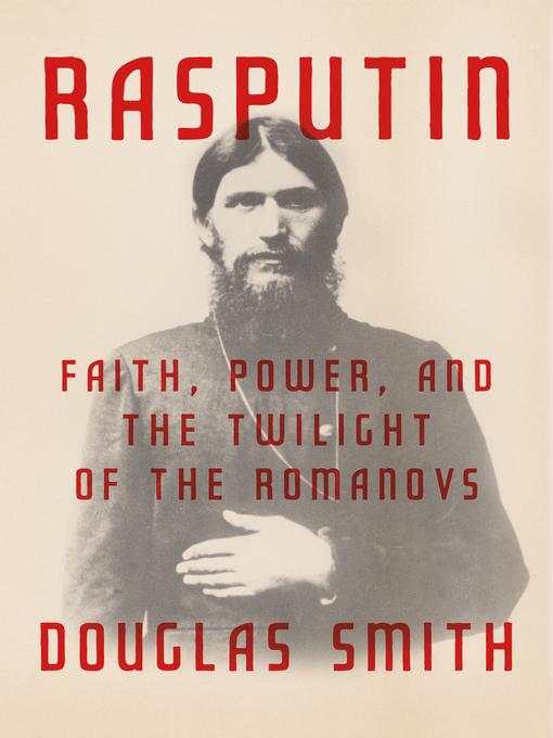 Title details for Rasputin by Douglas Smith - Wait list