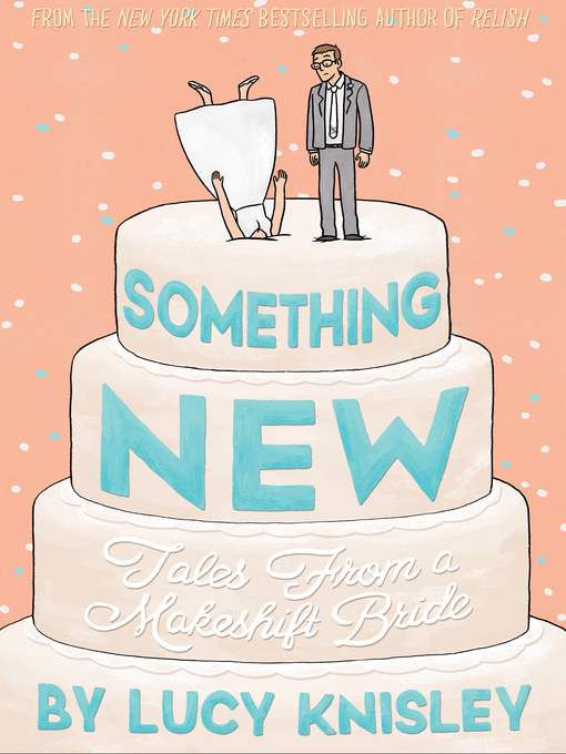 Title details for Something New by Lucy Knisley - Available