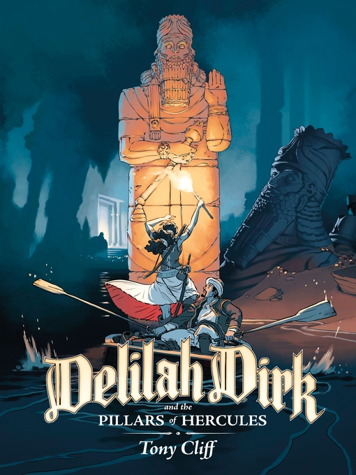 Title details for Delilah Dirk and the Pillars of Hercules by Tony Cliff - Wait list