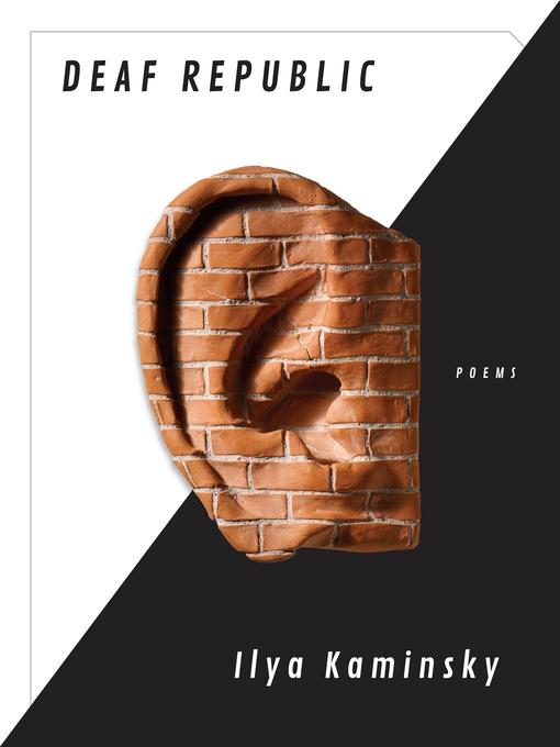 Title details for Deaf Republic by Ilya Kaminsky - Wait list