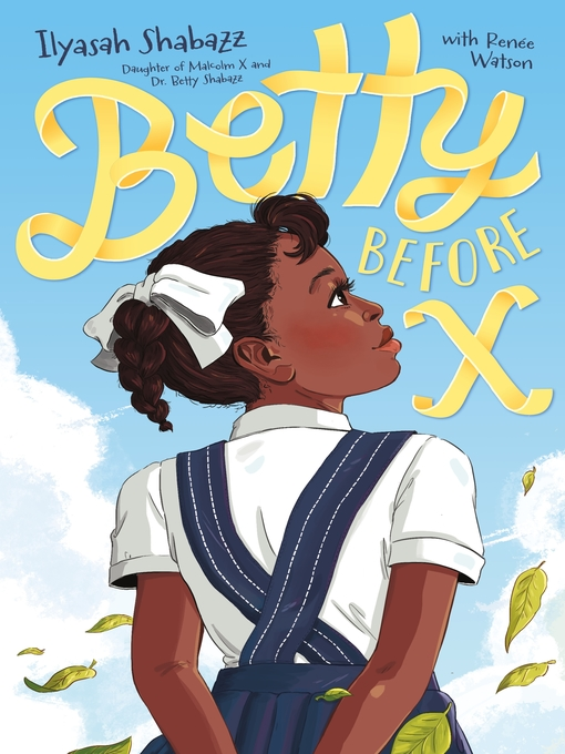 Title details for Betty Before X by Ilyasah Shabazz - Available