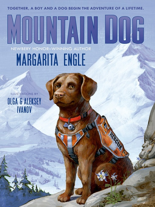 Title details for Mountain Dog by Margarita Engle - Wait list