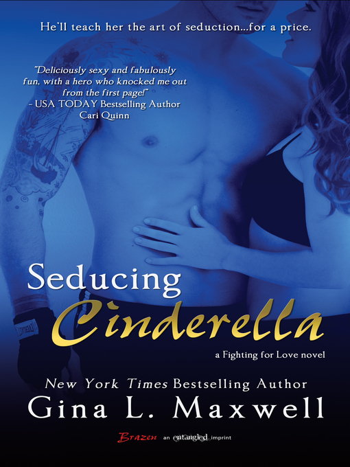 Title details for Seducing Cinderella by Gina L. Maxwell - Available