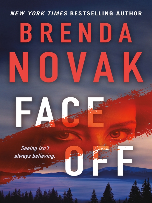 Title details for Face Off by Brenda Novak - Wait list