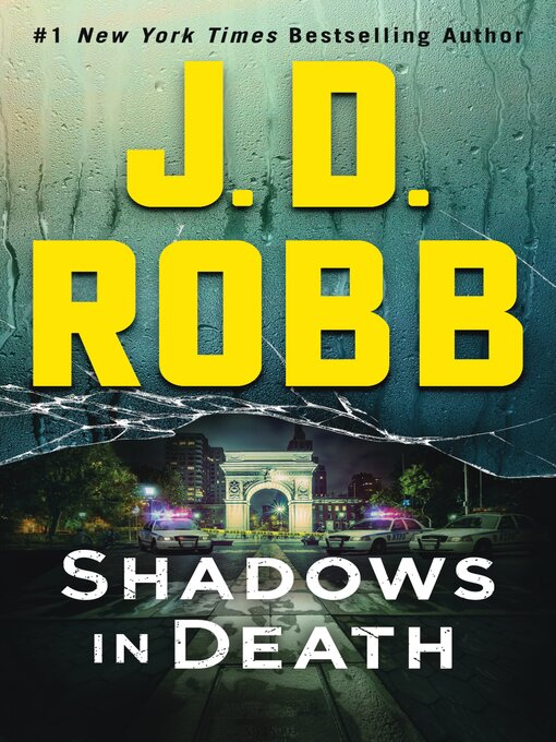 Title details for Shadows in Death by J. D. Robb - Wait list