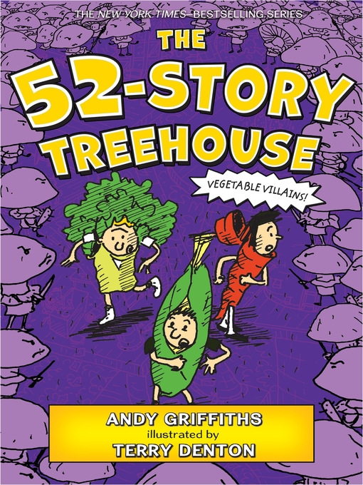 Title details for The 52-Story Treehouse by Andy Griffiths - Wait list