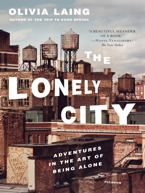 Title details for The Lonely City by Olivia Laing - Wait list