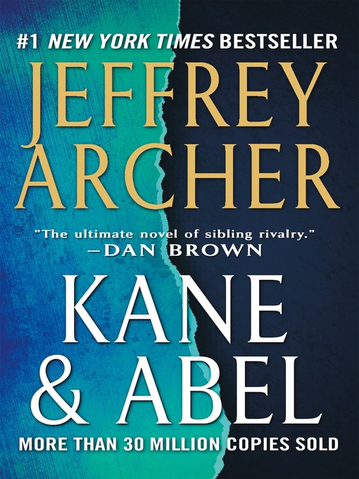 Title details for Kane and Abel by Jeffrey Archer - Wait list