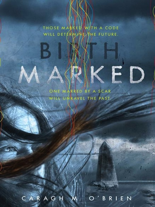 Title details for Birthmarked by Caragh M. O'Brien - Wait list